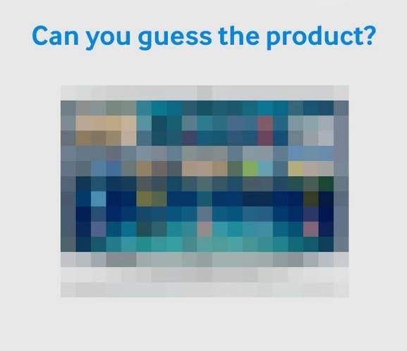 banner with a blurred led tv saying can you guess the product?