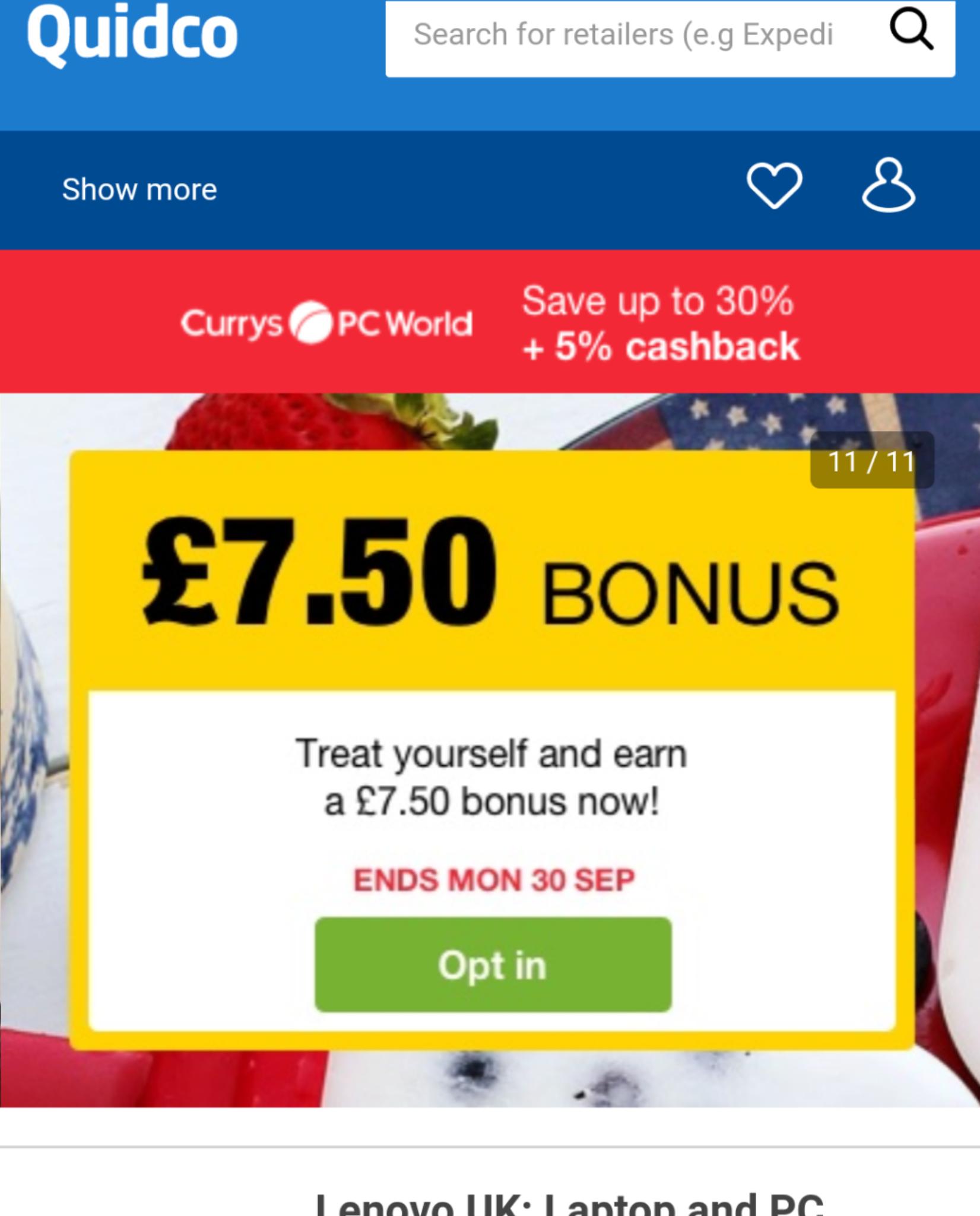 Quidco bonus opt-in: spend £7 50, receive £7 50 back