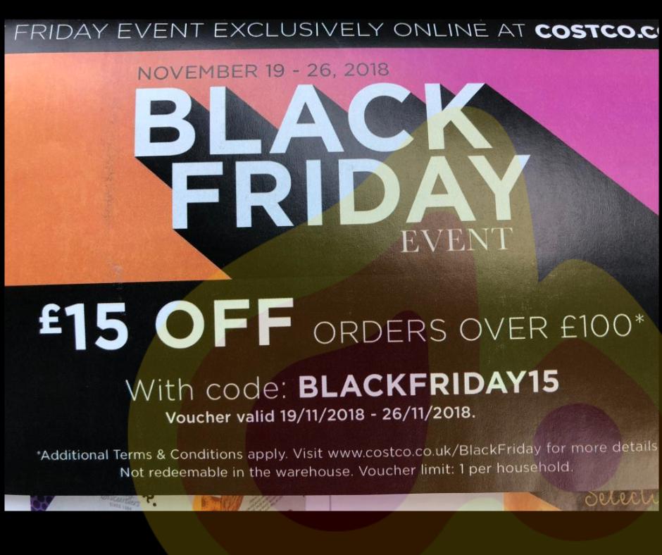 black friday - £15 off £100 @ costco.co.uk - ukdeals