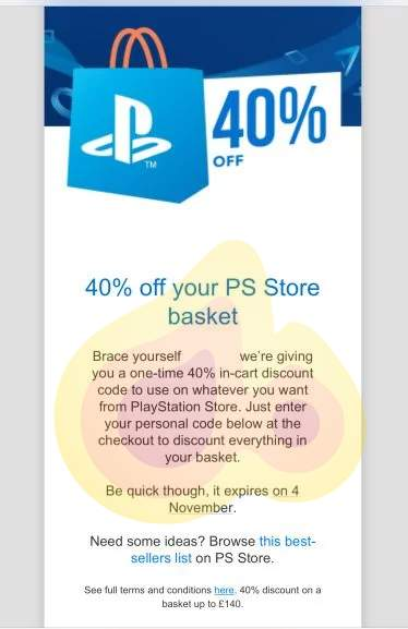 40% off whatever you like on PS Store (check emails for voucher