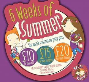 Wacky Warehouse Summer Holiday deal : £10.00 unlimited play for 1 child, £15 for 2 children and £20 for 4 children until 31/08/16 + 10% off your food bill