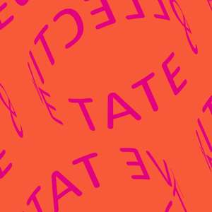 16 - 25?  Get tickets for exhibitions at any Tate Gallery for £5