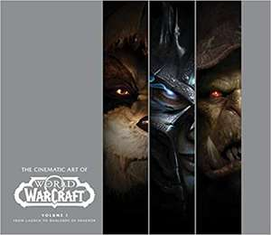 The Cinematic Art of World of Warcraft: Volume 1 Hardcover (2019) £10.68 prime / £13.67 non prime @ Amazon