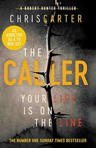 THE SUNDAY TIMES NUMBER ONE BESTSELLER - The Caller: The #1 Robert Hunter Bestseller Kindle Edition Free @ Amazon