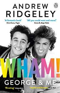 Wham! George & Me: The Sunday Times Bestseller - Kindle Edition now 99p @ Amazon