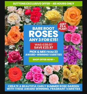 Three bare root roses from 23 varieties for £15 / £19.99 delivered @ Suttons Seeds. 10% off with code
