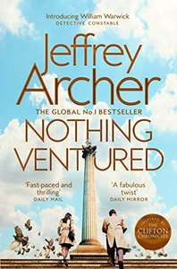 Jeffrey Archer - Nothing Ventured: The Sunday Times #1 Bestseller (William Warwick Novels) Kindle Edition - Free @ Amazon