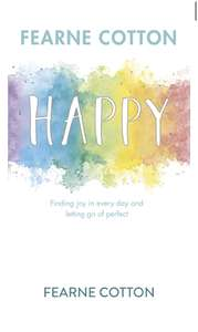 Happy By Fearne Cotton kindle edition 99p at Amazon