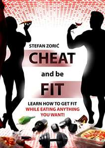 Cheat And Be Fit Free Kindle Edition Ebook - Free @ Amazon