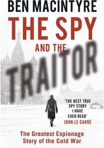 The Spy And The Traitor Hardback £3.72 prime / £6.71 non prime @ Amazon
