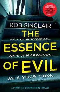 Top UK CrimeThriller - Rob Sinclair - The Essence of Evil: DI Dani Stephens Book 1 Kindle Edition - Free @ Amazon