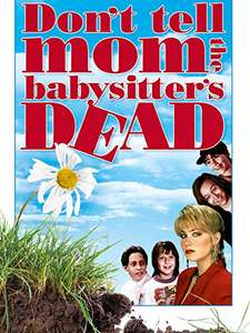 Don't Tell Mum The Babysitters Dead £1.99 to Own (Prime Member deal) @ Amazon Prime Video
