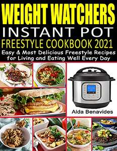 2 Books - Weight Watchers Instant Pot Freestyle Cookbook 2021 & Weight Watchers Freestyle Meal Prep 2021 Kindle Edition - Free @ Amazon
