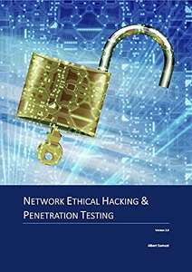 Network Ethical Hacking and Penetration Testing - Kindle Edition Free @ Amazon