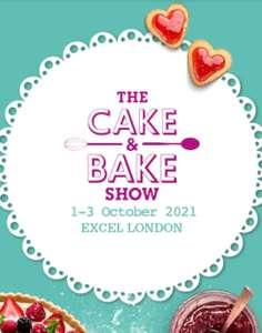 Free Cake&Bake Show 2021 London 1-3.10.21 - Free Tickets
