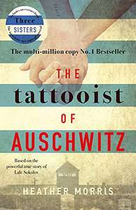 The Tattooist of Auschwitz by Heather Morris 99p - Kindle edition @ Amazon