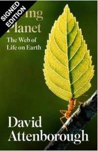 David Attenborough Living Planet Signed Book (including £10 donation to the World Land Trust) - £33.97 at WildSounds