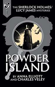 Powder Island : A Sherlock Holmes and Lucy James Mystery (Book 26) Kindle FREE @ Amazon