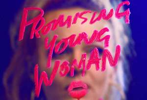 Promising Young Woman (Oscar Winner: Best Screenplay) - 90p to rent @ Chili