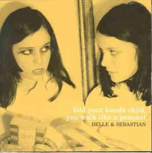 Fold Your Hands Child, You Walk Like A Peasant [VINYL] LP, LP, Gatefold Belle & Sebastian £10.99 (Prime) + £2.99 (non Prime) at Amazon