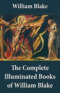 The Complete Illuminated Books of William Blake (Unabridged - With All The Original Illustrations) Kindle Edition FREE at Amazon
