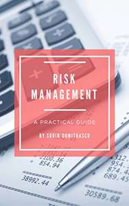 Kindle eBook: Risk Management: A Practical Guide (Advance Book 6) 99p at Amazon