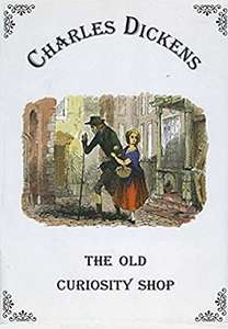 The Old Curiosity Shop Illustrated Kindle Edition by Charles Dickens FREE at Amazon