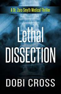 Lethal Dissection: A gripping medical thriller free for Kindle @ Amazon