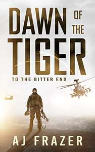 Dawn of the Tiger Kindle Edition by AJ Frazer FREE at Amazon