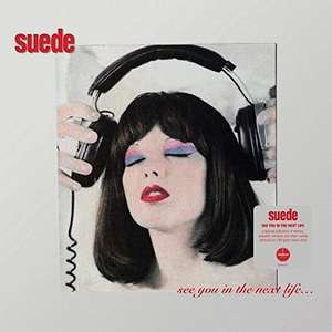Suede - See You In The Next Life Vinyl £15.39 (+ £2.99 Non Prime) @ Amazon