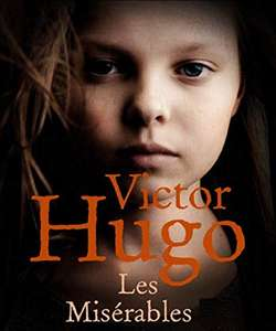 Les Misérables Illustrated Kindle Edition by Victor Hugo FREE at Amazon