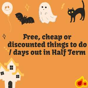 Free, cheap or discounted things to do / days out, in Half term including Cinemas, Theme Parks, Museums & more