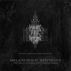 HDR Compilation #2 : Melancholic Epiphony (The Trance Formation is shattered)   CD  & More   -  Free  Download  @  hypnoticdirgerecords.com