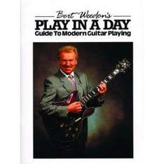 Bert Weedon's Play in a Day: Guide to Modern Guitar Playing-Save £3.20(32%)  £6.79 @ Amazon