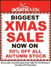 Xmas Sale : 50% off ALL Autumn Stock @ Adams Kids !!!