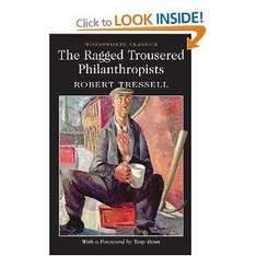 'The Ragged Trousered Philanthropists' by Robert Tressell - FREE on Kindle, £1.99 paperback directly from Amazon