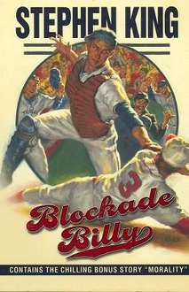 Blockade Billy: With Short Story 'Morality' by Stephen King Hardback £0.99 Instore @ The Works