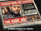 Preview screening - The Bank Job - 26 Feb @ 6PM
