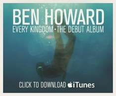 Ben Howard - London Dates - Tickets Available from official Website