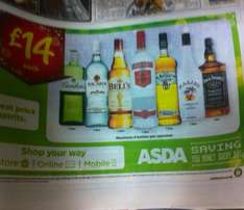 £14 1 litre spirits @ ASDA and £14 70cl Jack Daniels
