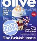 Free issue of Olive Magazine (local call charge)