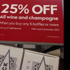 25% off when you buy 6 bottles of wine or champagne @waitrose