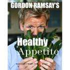 Gordon Ramsay's Healthy Appetite (Hardcover)  only £8 at Amazon UK (RRP £20)
