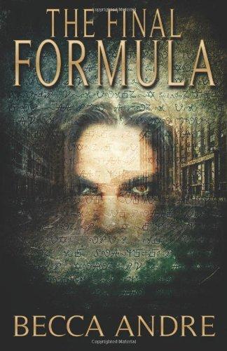 The Final Formula (The Final Formula Series, Book 1) [Kindle Edition]