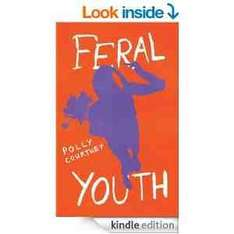 Feral Youth [Kindle Edition] Less than half price £0.99 @ Amazon
