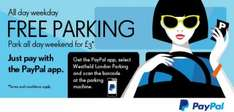 Free Weekday Parking Westfield London, £3 parking at weekends. Usually £6 and £9