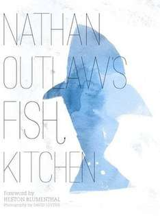 Nathan Outlaw's Fish Kitchen £11.94 RRP £20. Free delivery @ wordery.com