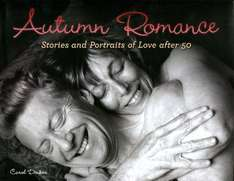 Autumn Romance: Stories and Portraits of Love after 50 [Kindle Edition] was £12.21