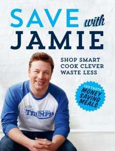 73% off RRP on Save with Jamie: Shop Smart, Cook Clever, Waste Less [Hardcover] NOW £7.00  @ Amazon (Free Delivery £10 Spend/Amazon Prime/Locker)