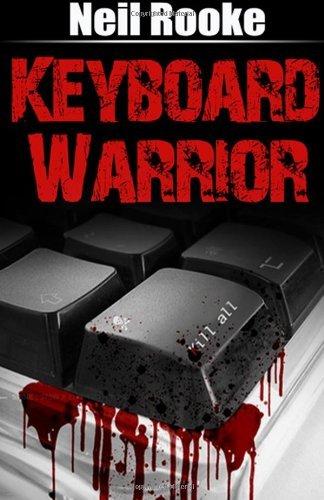 Keyboard Warrior book [Paperback] by Neil Rooke £4.58 @ Amazon  (free delivery £10 spend/prime/Amazon locker)